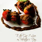 Chocolate Strawberry Valentine's Card - One I Love by -raggle-