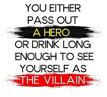 Are You A Hero or The Villain?  by tinster4x4
