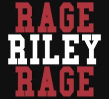 RAGE RILEY RAGE by sbleedesigns