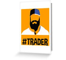 "SF Giants ""Trader"" Greeting Card"