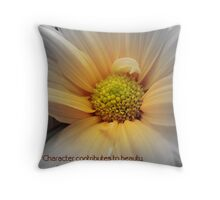 Character Contributes To Beauty... Throw Pillow