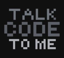 Talk code to me by jazzydevil
