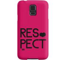 RESPECT Samsung Galaxy Case/Skin