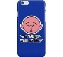 Karl Pilkington - The Alright Wall Of China iPhone Case/Skin