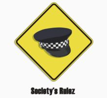 Society's Rulez by Alkatraz