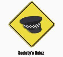 Society's Rulez by Alkatraz