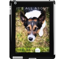 Terrier Obsession: It's All About The Ball iPad Case/Skin