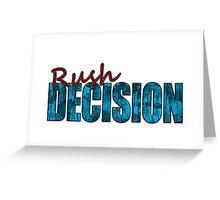 Rush Decision Blue Rust Greeting Card