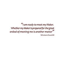Meeting your maker... (Amazing Sayings) by gshapley