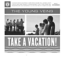 The Young Veins - Take A Vacation! Photographic Print