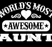 World's Most Awesome AUNT by inkedcreatively