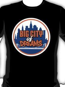 Big City of Dreams T-Shirt