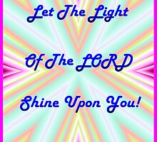 Light Of The Lord by Bea Godbee