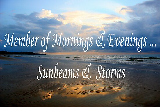 Mornings and Evenings, Sunbeams and Storms by Dave Law
