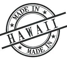 Made In Hawaii Stamp Style Logo Symbol Black by surgedesigns