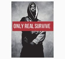 """Tupac """"Only Real Survive"""" Supreme by ContrastLegends"""