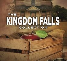 The Kingdom Falls Collection  by Shawn Miller