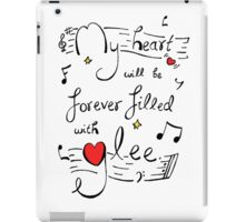 Me Heart will be Forever Filled with Glee iPad Case/Skin