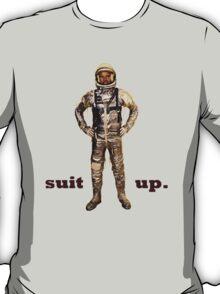 Space Suit Up T-Shirt