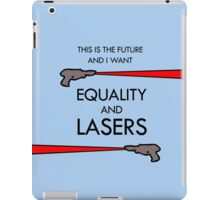 Equality and Lasers iPad Case/Skin