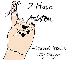 Ashton's Wrapped Around My Finger by missmuso