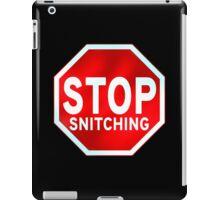 Stop Snitching iPad Case/Skin