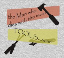 Man with the MOST TOOLS.... by CuriosiTeez