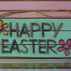 Happy Easter Sign by Kenneth Hoffman