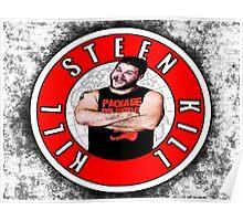 Kill Steen Kill - Kevin Steen Poster