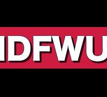 IDFWU by A-Gill