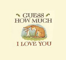 Guess How Much I Love You by Poppy Rose  Skillen