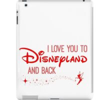I Love You to Disneyland and Back in red iPad Case/Skin