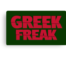 Greek Freak Canvas Print