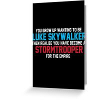 STORMTROOPER FOR THE EMPIRE Greeting Card