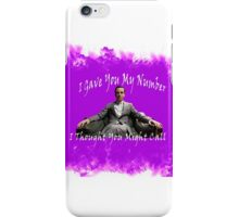 I Thought You Might Call iPhone Case/Skin