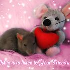 Friendship is to listen to Your Friend&#x27;s heart. by KanaShow