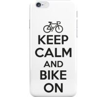 Keep calm and bike on iPhone Case/Skin