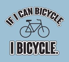 If I can bicycle, I bicycle by nektarinchen