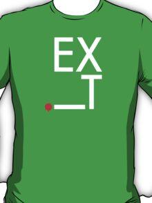 EXiT T-Shirt