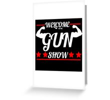 Gun Show Greeting Card