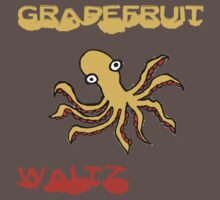 The Grapefruit Waltz by AttaboyShoo