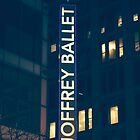 Joffrey Ballet Sign by Kadwell