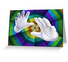 Modern Art You've Got To Have Hands Greeting Card