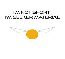 I'm Not Short, I'm Seeker Material by NoniRose