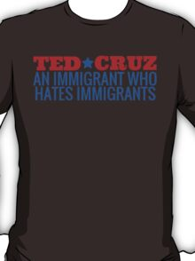 Ted Cruz - All proceeds go to charity! T-Shirt
