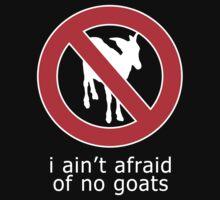 I Ain't Afraid of No Goats Kids Clothes