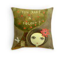 Can You Keep A Secret? Throw Pillow
