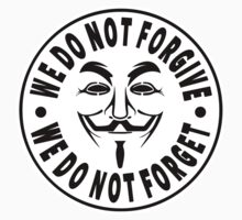 Anonymous - We Do Not Forgive, We Do Not Forget by IlluminNation