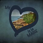 My Heart is in Maine by Kadwell