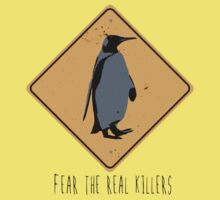 Fear the Real Killers - Penguin Kids Clothes